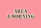 AREA J-MORNING